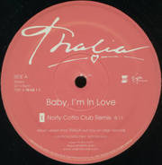 Thalia - Baby, I'm In Love (Norty Cotto Remixes)