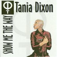 Thania Dixon - Show Me The Way