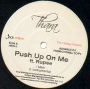 Thara - Push Up On Me (ft.Rupee)
