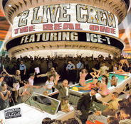 The 2 Live Crew Featuring Ice-T - The Real One