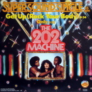 The 202 Machine - Get Up (Rock Your Body)