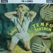 The A-Bones - Tempo Tantrum