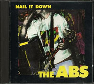 The Abs - Nail It Down