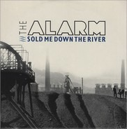 The Alarm - Sold me down the river
