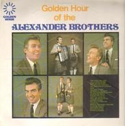 The Alexander Brothers - Golden Hour Of The Alexander Brothers