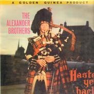 The Alexander Brothers - Haste Ye Back