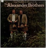 The Alexander Brothers - The Words And Music Of The Alexander Brothers
