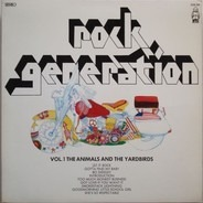 The Animals / The Yardbirds - Rock Generation Vol. 1