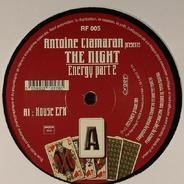 Antoine Clamaran Presents Night - Energy Part 2