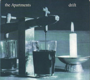 The Apartments - Drift