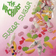 The Archies - Sugar, Sugar