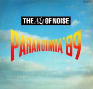 The Art Of Noise - Paranoimia '89