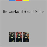 The Art Of Noise - Re-works Of Art Of Noise