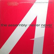 The Assembly - Never Never (Extended Version) / Stop/Start (Extended Version)