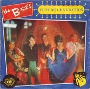 The B-52's - Future Generation