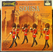 The Band Of The Grenadier Guards : F.J. Harris - Famous Marches Of Sousa