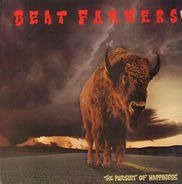 The Beat Farmers - the pursuit of happiness