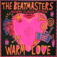 The Beatmasters Featuring Claudia Fontaine - Warm Love