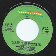 The Beautiful Zion Missionary Baptist Church Choir Featuring Emma Richards - Lets Ride The Mountain Top / Dust Yourself Off And Try It Again