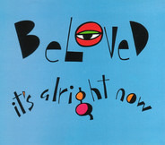 Beloved - It's Alright Now