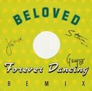 The Beloved - Forever Dancing Remix