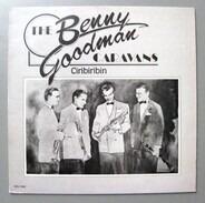 The Benny Goodman Caravans - Ciribiribin - Volume 1