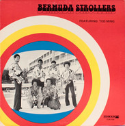 The Bermuda Strollers Featuring Ted Ming - 76