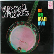 The Big Ben Banjo Band - Minstrel Melodies