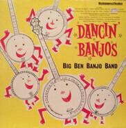 The Big Ben Banjo Band - Dancin' Banjos