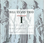 The Bill Evans Trio - Consecration I