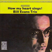 The Bill Evans Trio - How My Heart Sings!