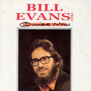 The Bill Evans Trio - Quiet Now
