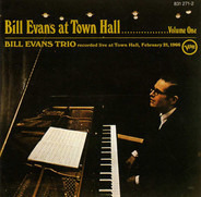 The Bill Evans Trio - At Town Hall ....... Volume One