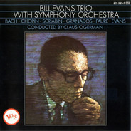 The Bill Evans Trio - Bill Evans Trio with Symphony Orchestra