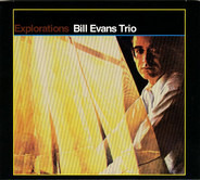 The Bill Evans Trio - Explorations