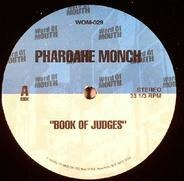 Pharoahe Monch / Talib Kweli / Ras Kass - Book Of Judges / My Favourite Mutiny / Expect Me