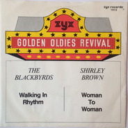 The Blackbyrds / Shirley Brown - Walking In Rhythm / Woman To Woman