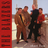 The Blazers - Short Fuse