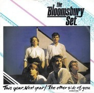 The Bloomsbury Set - This Year, Next Year / The Other Side Of You