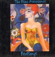The Blue Aeroplanes - Beatsongs