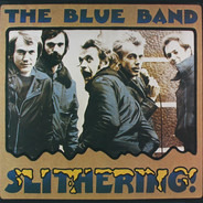 The Blue Band - Slithering
