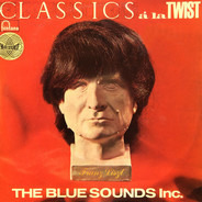 The Blue Sounds Inc. - Classics À La Twist