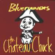 The Bluerunners - The Chateau Chuck