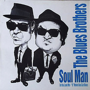 The Blues Brothers - Soul Man / Do You Love Me
