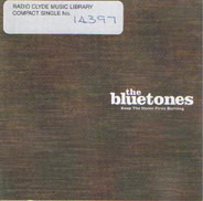 The Bluetones - Keep The Home Fires Burning