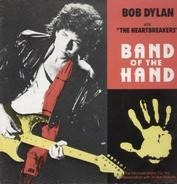 The Bob Dylan With Heartbreakers - Band Of The Hand