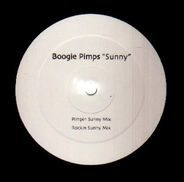 Boogie Pimps - Sunny (Pimpin Sunny Mix / Rockin Sunny Mix)