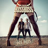 the bosshoss - Dos Bros  (2lp Inkl.Mp3 Downloadcodes)