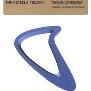 The Botella Project - Sensual Confessions