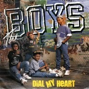 The Boys - dial my heart